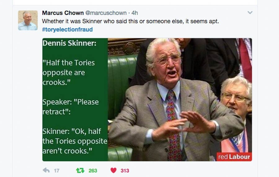 Quote of the Week – Beasts & Crooks: Dennis Skinner #ToryElectionFraud