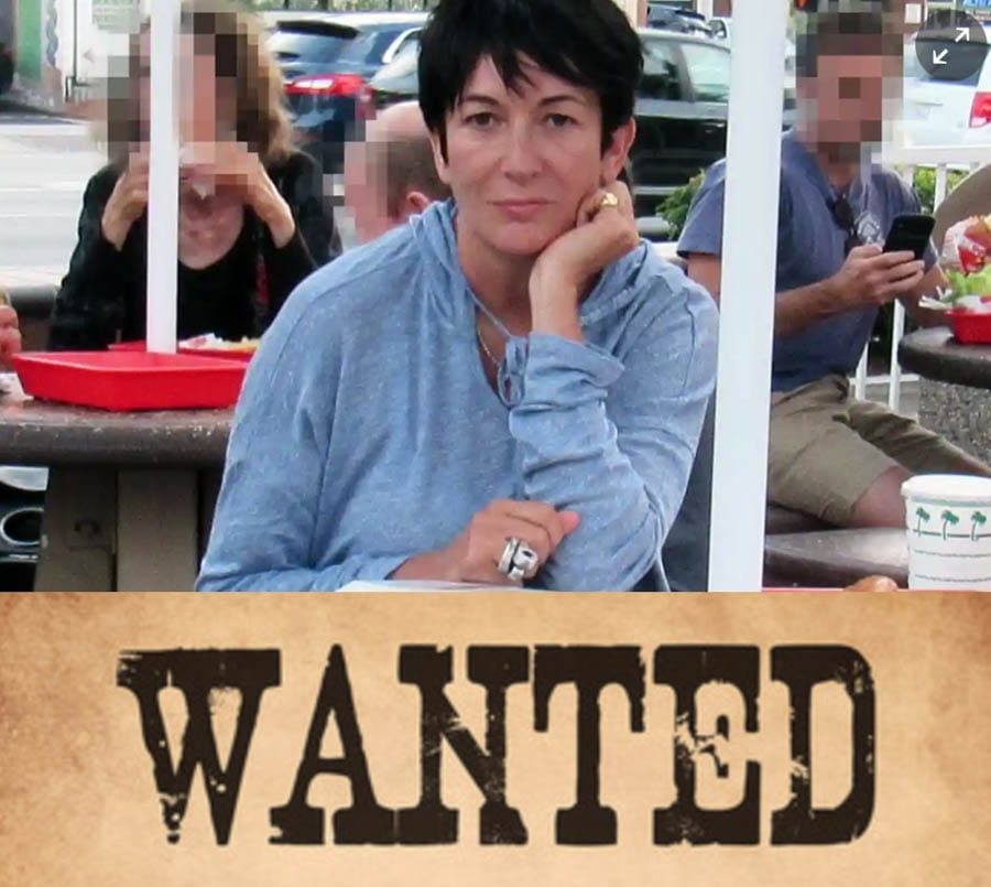 A Wanted Woman – £10,000 offered to find Ghislaine Maxwell – 'The Sun' offer a 'dead or alive' style reward for alleged madam to Jeffrey Epstein and daughter of 'Bouncing Bob' Ghislaine Maxwell.