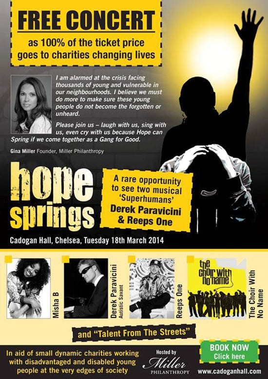 The Hope Springs charity concert is being held at the Cadogan Hall on 18th March