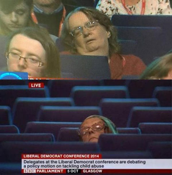 Meanwhile, elsewhere, other Liberal Democrat delegates were sent to sleep by speeches to their conference