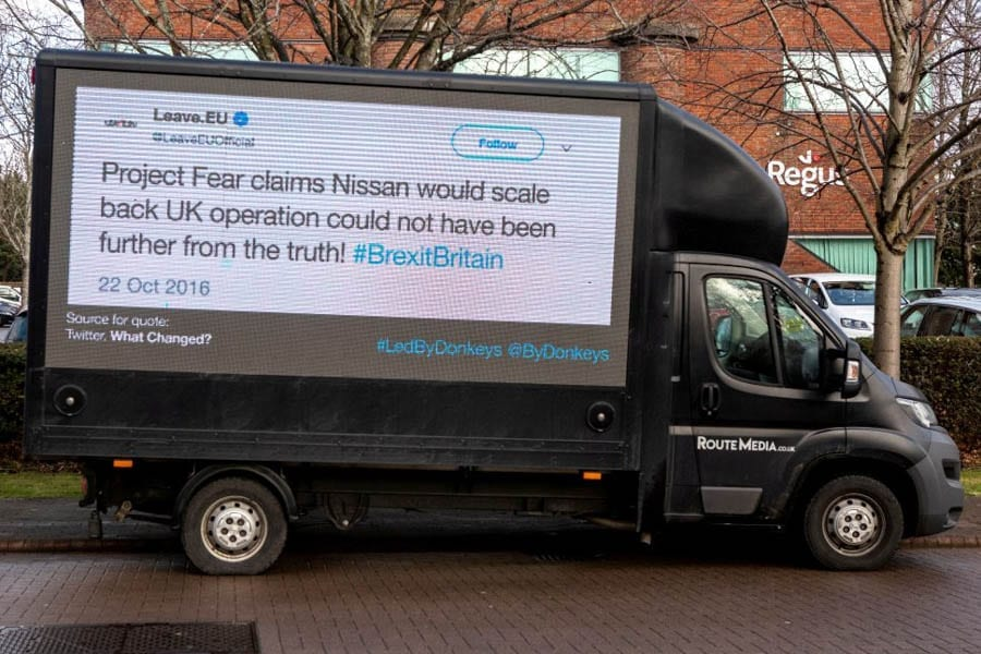 Nissan IS Leaving – Led By Donkeys take an ad van to Leave.EU's HQ – Crowdfunded advert van campaign used to illustrate the lies told by Brexiteers to those working at Leave.EU's headquarters.