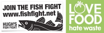 Two excellent campaigns are Hugh's Fish Fight and Love Food Hate Waste