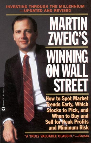 "Martin Zweig's ""Winning on Wall Street"""