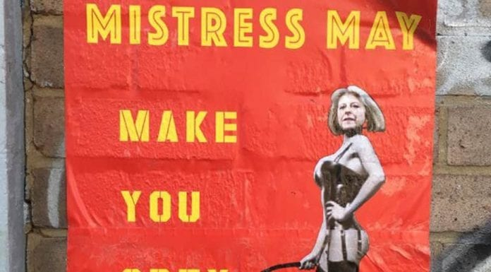 Picture of the Week – Mistress May – Theresa May rebranded in Hackney Wick; it might put you off your lunch – Facebook Shit London group – Mistress May Make You Obey