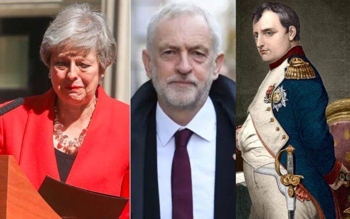 Tears For What's Next – Theresa May, Jeremy Corbyn and Napoleon – Matthew Steeples suggests there shouldn't be tears for Theresa May but instead for the Napoleon Bonaparte style calamity that could follow.